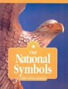 Our National Symbols (I Know America (Hardcover)) - Linda Carlson Johnson