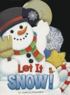 Let It Snow! (Board Book) - Charles Reasoner, Anna Jones