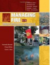 Managing Fire in the Urban Wildland Interface - Kenneth Blonski, Cheryl Miller, Carol L. Rice