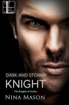 Dark and Stormy Knight (Knights Of Avalon) - Nina Mason