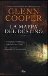 La mappa del destino - Glenn Cooper
