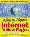 Harley Hahn's Internet Yellow Pages, 2002 Edition - Harley Hahn