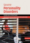 Severe Personality Disorders - Bert Van Luyn, Salman Akhtar, W. John Livesley
