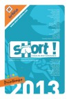 SHORT!, Printemps 2013 - Collectif