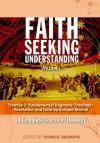 Treatise 2: Fundamental Dogmatic Theology: Revelation and Faith (Faith Seeking Understanding) - Enrique Moline, Charles Belmonte
