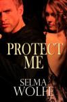 Protect Me - Selma Wolfe