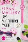 Der Für-immer-Mann - Maike Müller, Susan Mallery