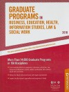 Graduate Programs in Business, Education, Health, Information Studies, Law & Social Work - 2010: More Than 14,000 Graduate Programs in 158 Disciplines - Peterson's, Jill C. Schwartz, Peterson's