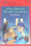 A Very Weird and Moogly Christmas - Patricia Windsor
