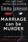 Marriage Can Be Murder - Emma Jameson