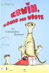 Erwin, König der Wüste (The Meerkat Madness Saga, #1) - Ian Whybrow, Ilse Rothfuss, Sam Hearn, Ute Krause