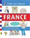 Find Out About France: Learn French Words and Phrases and About Life in France (Find Out About Books) - Duncan Crosbie, Tim Hutchinson