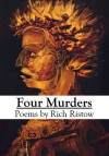 Four Murders - Rich Ristow