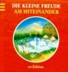Die Kleine Freude Am Miteinander - Hans Kruppa, Manuela Rosenkind