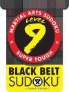 Martial Arts Sudoku Level 9: Black Belt Sudoku - Frank Longo