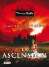 La ascensión (Tierra de Magia, #3) - Amanda Hocking