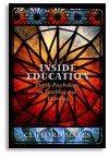 Inside Education: Depth Psychology in Teaching and Learning - Clifford Mayes