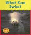 What Can Swim? - Patricia Whitehouse