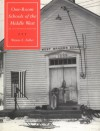 One-Room Schools of the Middle West: An Illustrated History - Wayne Edison Fuller