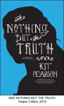 And Nothing But the Truth - Kit Pearson