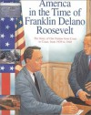 Franklin Delano Roosevelt: The Story of Our Nation from Coast to Coast, from 1929 to 1948 (America in the Time Of...) - Sally Senzell Isaacs