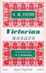 Victorian Essays (Oxford Paperbacks, #55) - G.M. Young