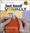 Teach Yourself Visually Knitting & Crocheting - maranGraphics Development Group