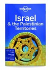 Lonely Planet Israel & the Palestinian Territories (Travel Guide) - Lonely Planet, Daniel Robinson, Orlando Crowcroft, Virginia Maxwell, Jenny Walker