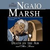 Death on the Air and Other Stories - Nadia May, Ngaio Marsh
