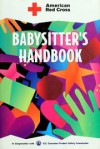 Babysitter's Handbook - American National Red Cross