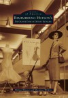 Remembering Hudson's:: The Grand Dame of Detroit Retailing (Images of America (Arcadia Publishing)) - Michael Hauser