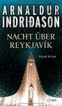 Nacht über Reykjavík: Island Krimi - Arnaldur Indriðason, Coletta Bürling