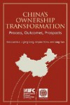 China's Ownership Transformation: Process, Outcomes, Prospects - Ross Garnaut, Stoyan Tenev