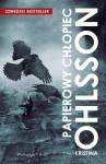 """Papierowy chłopiec"" - Kristina Ohlsson"