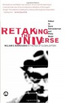 Retaking The Universe: William S. Burroughs in the Age of Globalization - Davis Schneiderman, Philip Walsh