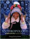 Anthropology: Appreciating Human Diversity - Conrad Phillip Kottak