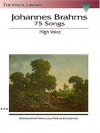 Johannes Brahms: 75 Songs: The Vocal Library - Brahms Johannes, Laura Ward
