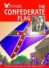 The Confederate Flag - Hal Marcovitz