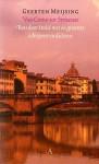Van Como tot Syracuse; Reis door Italië met de grootste schrijvers en dichters - Geerten Meijsing