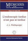 L'endoscopie Tordue N'est Pas Si Tordue (Memoirs of the American Mathematical Society) (French Edition) - J. L. Waldspurger