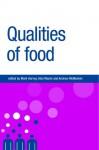 Qualities of Food - Alan Warde, Mark Harvey, Andrew Mcmeekin