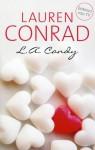 L.A. Candy - Lauren Conrad, Merel Leene