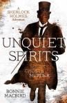 Unquiet Spirits: Whisky, Ghosts, Murder - 'Bonnie MacBird'