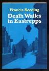 Death Walks in Eastrepps - Francis Beeding