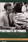 Portraits of Power: Ohio and National Politics, 1964-2004 - Abe Zaidan, John C. Green