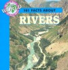 101 Facts about Rivers - Julia Barnes