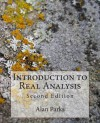 Introduction to Real Analysis: Second Edition - Alan Parks
