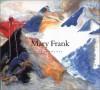 Mary Frank: Encounters - Linda Nochlin