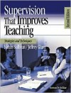 Supervision That Improves Teaching: Strategies and Techniques - Susan S. Sullivan, Jeffrey G. Glanz