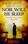 Nor Will He Sleep: An Inspector McLevy Mystery - David Ashton